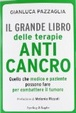 Cover of Il grande libro delle terapie anticancro