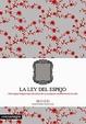 Cover of La ley del espejo