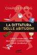 Cover of La dittatura delle abitudini