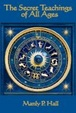 Cover of THE SECRET TEACHINGS OF ALL AGES