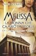 Cover of Melissa la donna che cambiò la storia