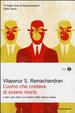 Cover of L'uomo che credeva di essere morto e altri casi clinici sul mistero della natura umana