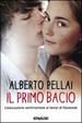 Cover of Il primo bacio. L'educazione sentimentale ai tempi di Facebook