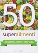 Cover of 50 superalimenti