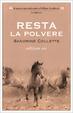 Cover of Resta la polvere