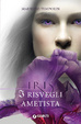 Cover of I risvegli ametista. Iris