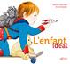 Cover of L'enfant idéal