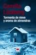 Cover of Tormenta de nieve y aroma de almendras