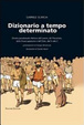 Cover of Dizionario a tempo determinato.