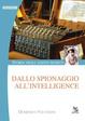 Cover of Dallo spionaggio all'intelligence