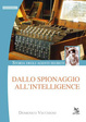 Cover of Dallo spionaggio all'intelligence