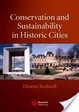 Cover of Conservation and sustainability in historic cities