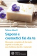 Cover of Saponi e cosmetici fai da te