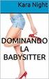Cover of Dominando la babysitter