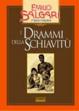 Cover of I drammi della Schiavitù