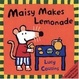 Cover of Maisy Makes Lemonade