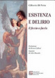 Cover of Esistenza e delirio