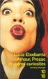 Cover of Amour, Prozac, et autres curiosités