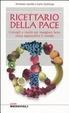 Cover of Ricettario della pace. Consigli e ricette per mangiare bene senza appesantire il mondo