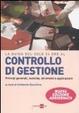 Cover of La guida del Sole 24 ore al controllo di gestione