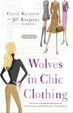 Cover of Wolves in Chic Clothing