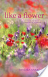 Cover of Like a Flower