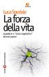 Cover of La forza della vita