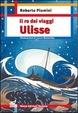 Cover of Il re dei viaggi Ulisse