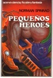 Cover of Pequeños héroes