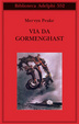 Cover of Via da Gormenghast