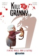Cover of Kill the Granny 2.0