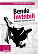 Cover of Bende invisibili. Manifesto del marketing etico