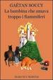 Cover of La bambina che amava troppo i fiammiferi