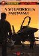 Cover of La squadriglia fantasma