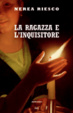 Cover of La ragazza e l'inquisitore