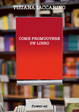 Cover of Come promuovere un libro