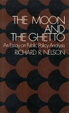 Cover of The Moon and the Ghetto