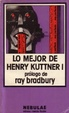 Cover of Lo mejor de Henry Kuttner I
