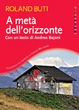 Cover of A metà dell'orizzonte