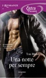 Cover of Una notte per sempre…