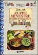 Cover of Il libro delle zuppe minestre creme e vellutate