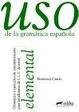 Cover of Uso de la gramática española: Elemental