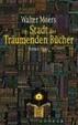Cover of Die Stadt der träumenden Bücher.