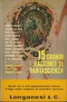 Cover of Quindici grandi racconti di fantascienza