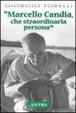 Cover of Marcello Candia, che straordinaria persona