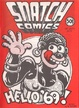 Cover of Snatch Comics - Hello '69!