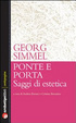 Cover of Ponte e porta. Saggi di estetica