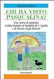 Cover of Chi ha visto Pasqualina? Ediz. italiana e inglese