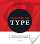 Cover of Mastering Type