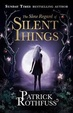 Cover of The Slow Regard of Silent Things